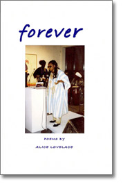 """forever"" by Alice Lovelace"