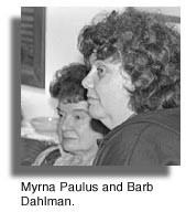 Myrna Paulus and Barb Dahlman