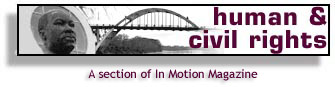 Human & Civil Rights - a section of In Motion Magazine