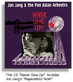 Jon Jang & the Pan Asian Arkestra -- Never Give Up!