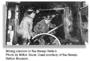 Mining uranium in the Navajo Nation. Photo by Milton Snow. Used courtesy the Navajo Nation Museum.