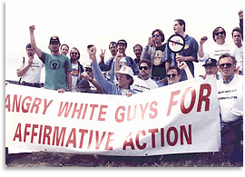 Angry White Guys for Affirmative Action