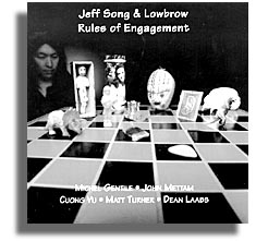 Jeff Song and Lowbrow / Rules of Engagement